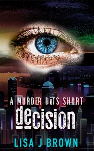 murder dots short: decision