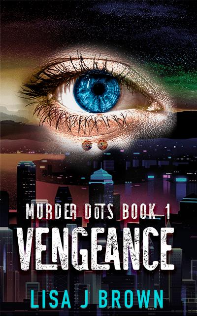 Vengeance: Murder Dots Book 1