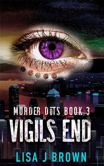 Vigils End: Murder Dots Book 3